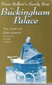 from-belfasts-sandy-row-to-buckingham-palace-valerie-gibson book