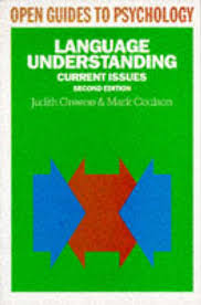 Language Understanding Current Issues Second Edition - Judith Greene & Mark Coulson. book