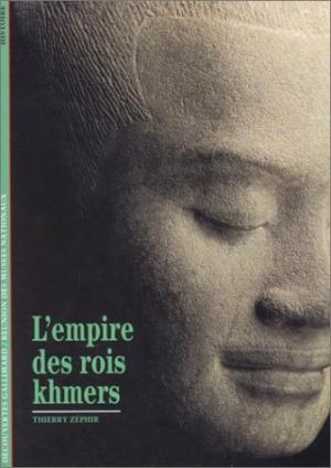 lempire-des-rois-khmers-thierry-zephir book