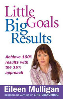 Little Goals Big Results - Eileen Mulligan book