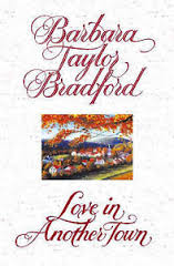 love-in-another-town-barbara-taylor-bradford book
