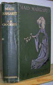 Maid Margaret-S. R. Crockett book