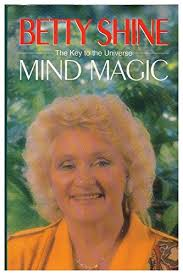 mind-magic-the-key-to-the-universe-betty-shine book