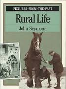 pictures-from-the-past-rural-life-john-seymour book
