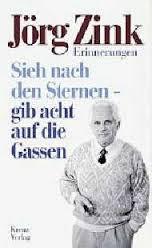 Sieh Nach Den Sternen- Gib Acht Auf Die Gassen - Jorg Zink book