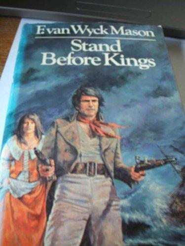 Stand Before Kings - F. Van Wyck Mason book