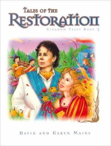 tales-of-the-restoration-kingdom-tales-book-3-david-and-karen-mains book