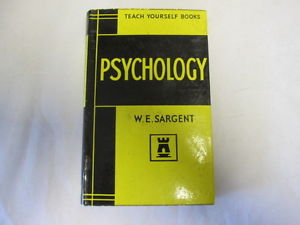 Teach Yourself Books Psychology - W.E.Sargent book