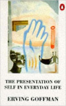 The Presentation Of Self In Everyday Life - Erving Goffman book