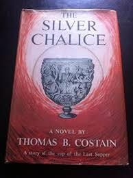 The Silver Chalice-Thomas B. Costain book