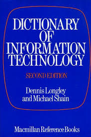 dictionaryof-information-technology-2nd-edition-dennis-longley-michael-shain book