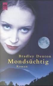 mondsuchtig-bradley-denton book