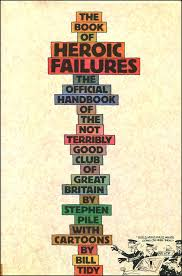 the-book-of-heroic-failures-bill-tidy book