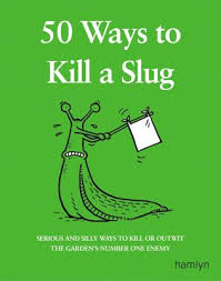50-ways-to-kill-a-slug-sarah-ford food