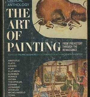 a-critical-anthology-the-art-of-painting-pierre-seghers book