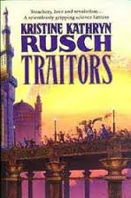 Traitors-Kristine Kathryn Rusch book