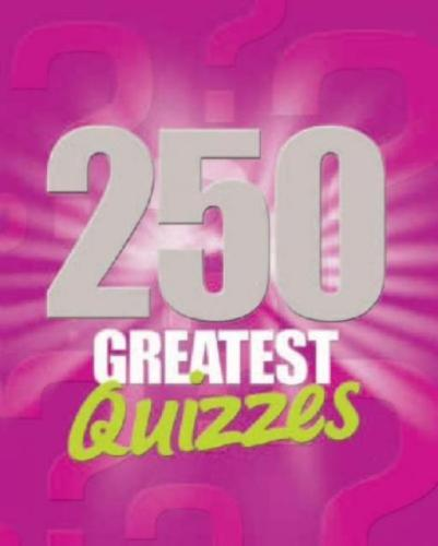 250 Greatest Quizzes book