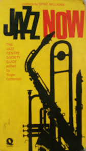 Jazz Now-Roger Cotterrell book