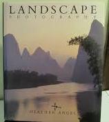 Landscape Photography-Heather Angel book