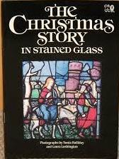 The Christmas Story in Stained Glass-Sinia Halliday & Laura Lushington book