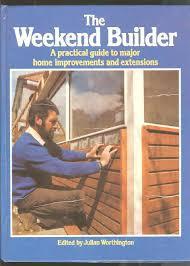 The Weekend Builder-Julian Worthington book