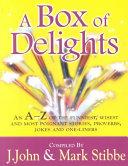 A Box Of Delights - J.John & Mark Stibbe book