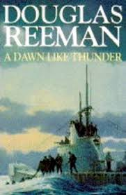 A Dawn Like Thunder-Douglas Reeman book