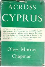 Across Cyprus-Olive Murray Chapman book
