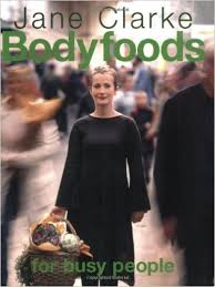 Bodyfoods for Busy People-Jane Clarke book