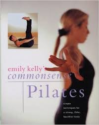 Commonsense Pilates-Emily Kelly book