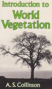 Introduction to World Vegetation-A.S. Collinson book