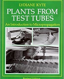 Plants From Test Tubes - Lydiane Kyte book