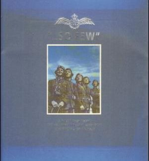 ....So Few A Folio dedicated to all who fought and won the Battle of Britain - John Golley book