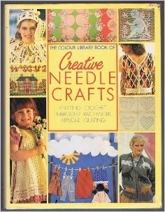Creative Needle Crafts - Colour Library Books (publishers) book