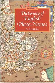 Dictionary of English Place Names - A.D.Mills book