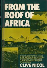 From The Roof of Africa - Clive Nicol book