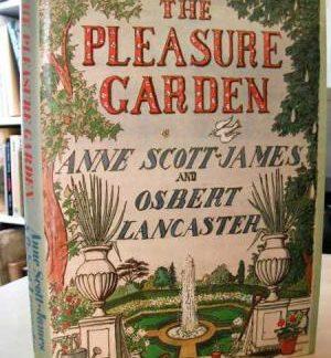 The Pleasure Garden - Anne Scott-James and Osbert Lancaster book