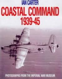Coastal Command 1939-45 - Ian Carter book