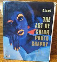 The Art Of Colour Photo Graphy - G.Isert book