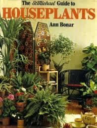 The StMichael Guide To Houseplants - Ann Bonar book