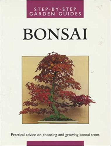 Bonsai - Step-By-Step Garden Guides - Werner M. Busch book