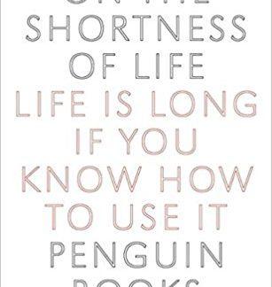 On the Shortness of Life - Seneca book