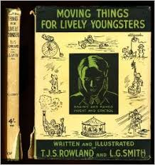Moving Things for Lively Youngsters - T.J.S. Rowland and L.G. Smith book