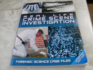 Real Life Crime Scene Investigation - Frank Smyth, Allan Hall and Ray Black book