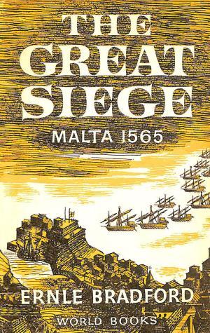 The Great Siege -Malta 1565 - Ernle Bradford book