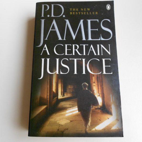 A Certain Justice - P.D. James book
