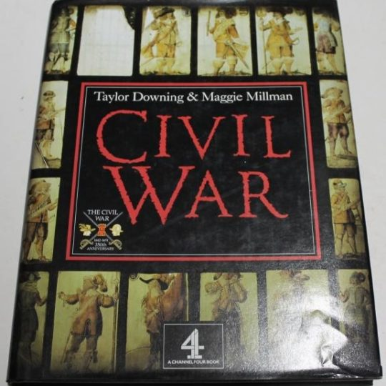 Civil War - Taylor Downing and Maggie Millman book